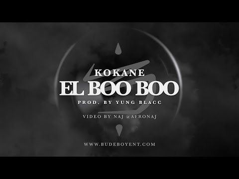 Kokane - El BooBoo - OFFICIAL VIDEO