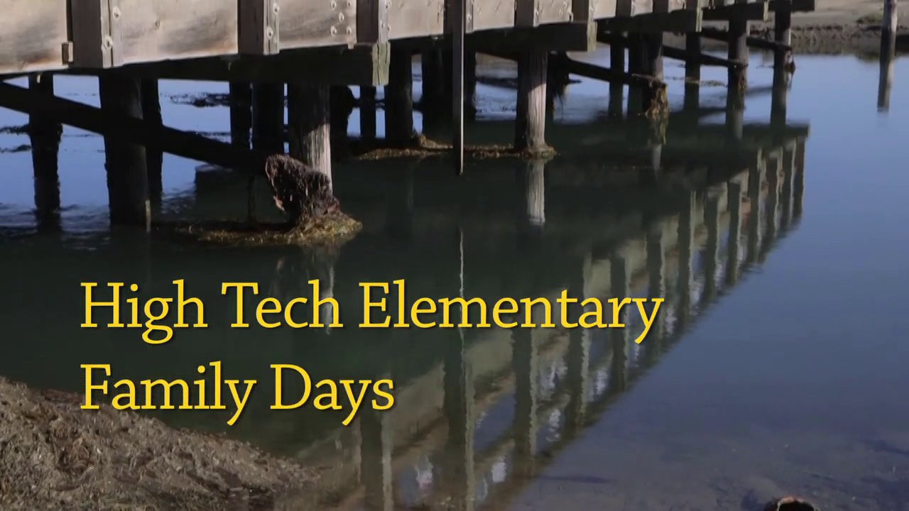 High Tech Elementary Family Days - San Dieguito River Park