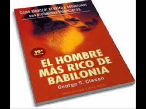 EL HOMBRE MAS RICO DE BABILONIA. Audio libro