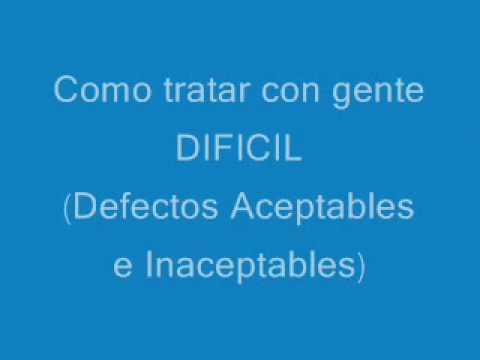 COMO TRATAR CON GENTE DIFICIL (2)
