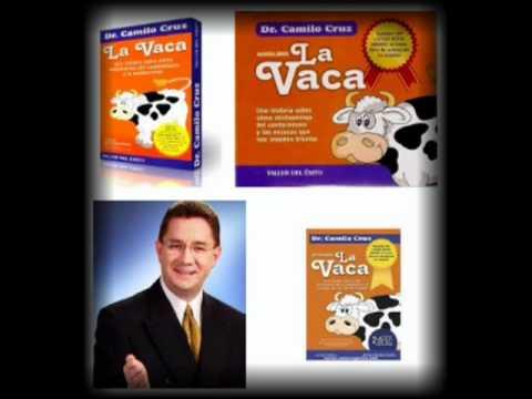 Audiolibro La vaca parte 1 - por Camilo Cruz.superacion personal