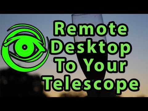 Remote Control Your Telescope - TeamViewer & MSTSC