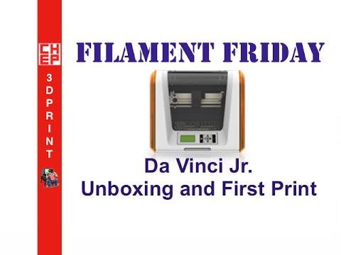 Filament Friday #20 - Special Presentation Da Vinci Jr. 3D Printer Unboxing - Video #065