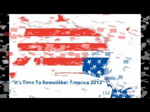 """It's Time To Remember America, 2012"" - America In Distress!.wmv"