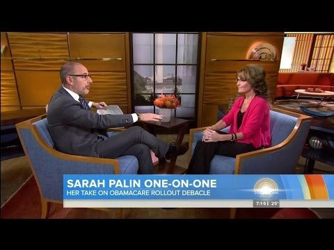 Sarah Palin One-On-One With Matt Lauer on Obamacare Rollout Debacle - Today Show - 11-11-13