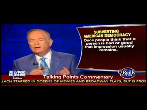 O'Reilly: 'Corrupt' Liberal Media Is 'Subverting American Democracy'