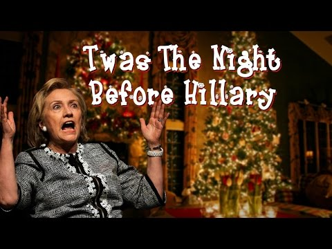 'Twas The Night Before Hillary