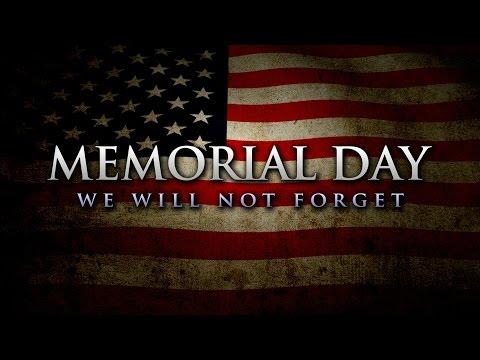 Memorial Day Tribute 2016