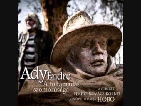 Ady Endre - Hobo - A föltámadás szomorúsága (részletek)