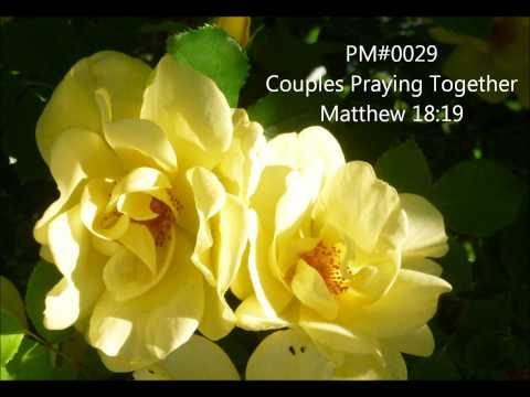 PM#0029 Couples Praying Together Matthew 18 vs 29 High Def
