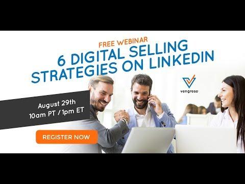 [Webinar] 6 Digital Selling Strategies for LinkedIn - Vengreso - Digital Sales Transformation