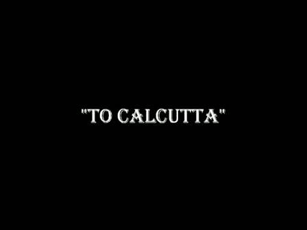 TO CALCUTTA