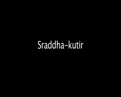 Sraddha kutir final