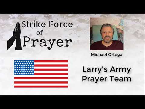 Larry's Army Prayer Team with Jack and Michael | A Strike Force of Prayer Podcast