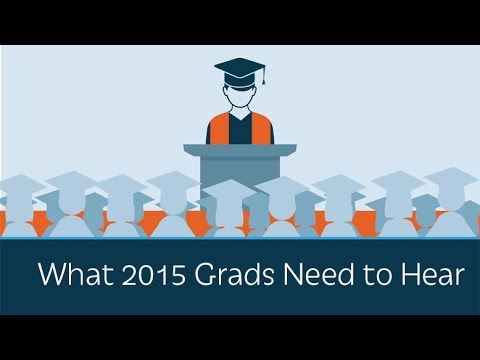 The Speech Every 2015 College Grad Needs to Hear