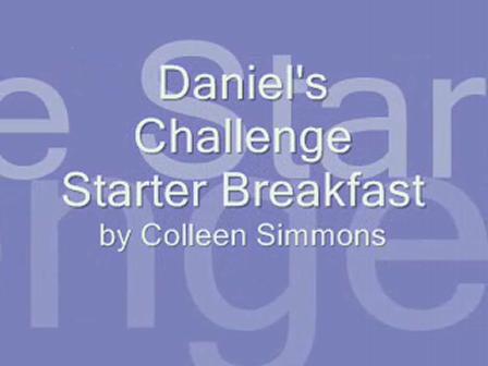 Daniel's Challenge Breakfast