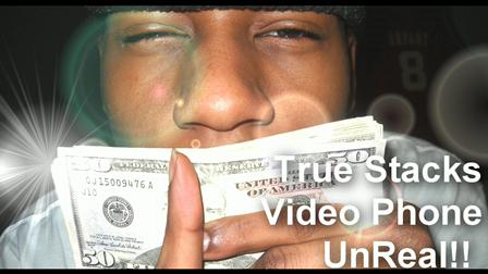 True Stacks video phone freestyle