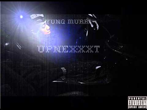 Yung Murr- in touch