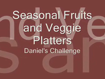 Seasonal Fruits and Veggie Platters