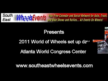 2011 Set up day Atlanta World of Wheels