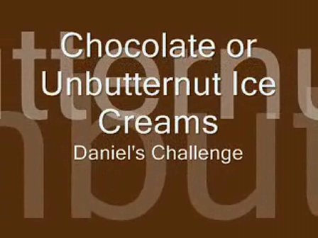 Chocolate or Unbutternut Ice Creams