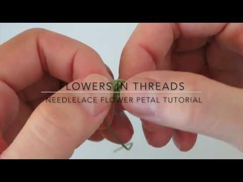 Needlelace for Beginners- Flower Petal Video Tutorial ( Turkish Igne Oya)