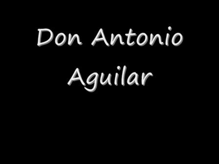 Antonio Aguilar-Las Mañanitas Mexicanas