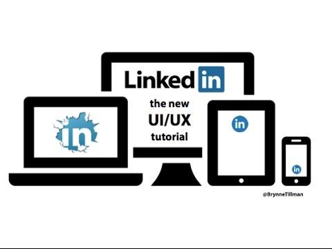 The New LinkedIn Experience 2017