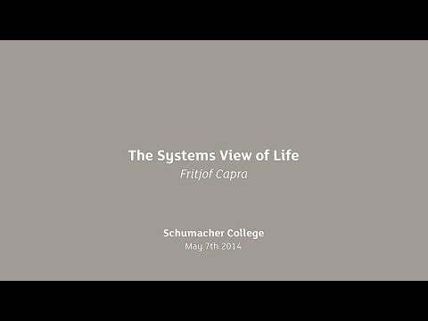 Earth Talk: Fritjof Capra - The Systems View of Life