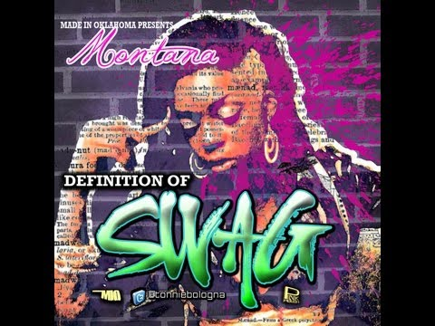 Montana - Definition of Swag