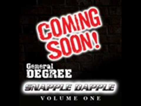 GENERAL DEGREE - SNAPPLE DAPPLE Volume 1 ALBUM MIX SAMPLER