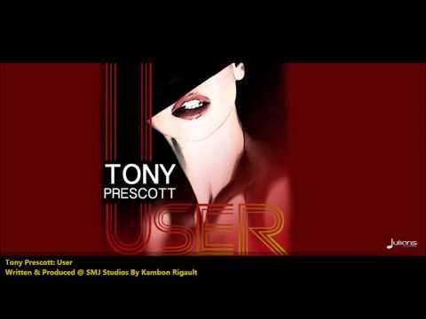 New Tony Prescott : USER [2013 Trinidad Soca][Produced By Kambon Rigault]
