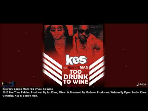 Kes Feat Beenie Man - TOO DRUNK TO WINE [2013 Trinidad Soca]