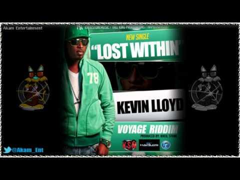 Kevin Lloyd - Lost Within [Voyage Riddim] Feb 2013