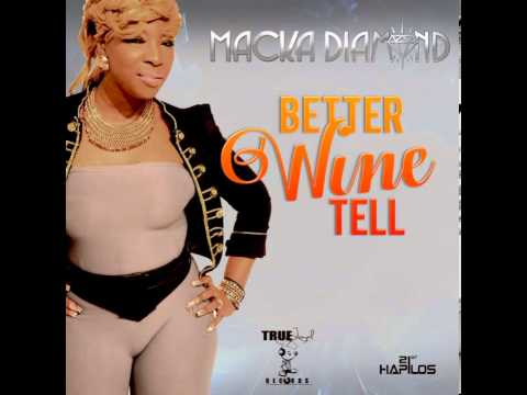 MACKA DIAMOND - BETTER FUCK TELL - TRUE LOYAL RECORDS