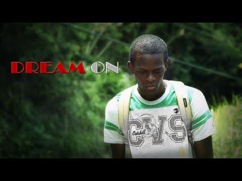 DREAM ON (Jamaican Short Film)