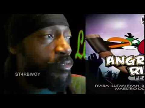 Lutan Fyah - Release - Angry Birds Riddim - Dam Rude Records - Sept 2013