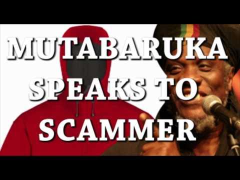 Mutabaruka Speaks To A SCAMMER