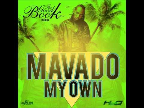 MAVADO - MY OWN - GOOD BOOK RIDDIM - H2O RECORDS
