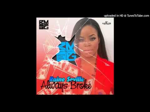 RAINE SEVILLE - ALWAYS BROKE  -- BRIXTON MUSIC GROUP -- 2014