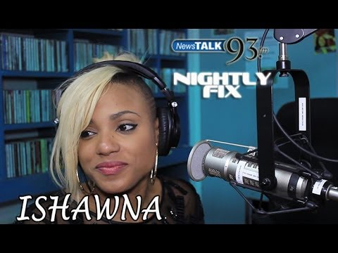 Ishawna talks her career, Foota Hype & what she looks for in a man on Nightly Fix NewsTalk93FM