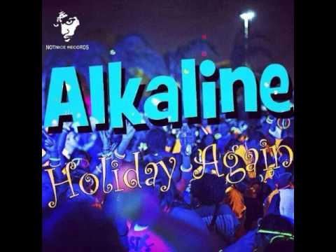 Alkaline - Holiday Again [Notnice Rec] June 2014