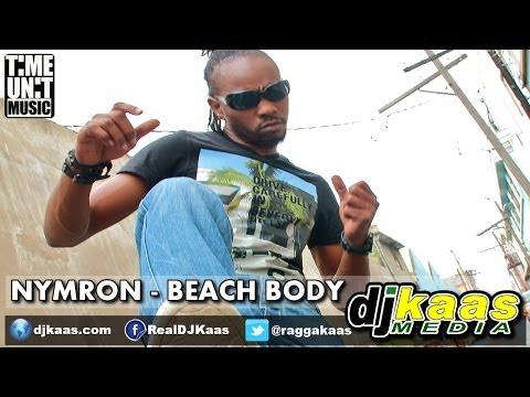 Nymron - Beach Body (June 2014) Holiday Weekend Riddim - Time Unit Music | Dancehall