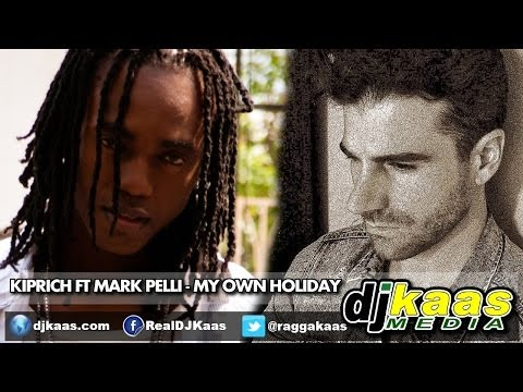 Kiprich ft Mark Pelli - My Own Holiday (June 2014) Outa Road Records | Reggae Dancehall Dance