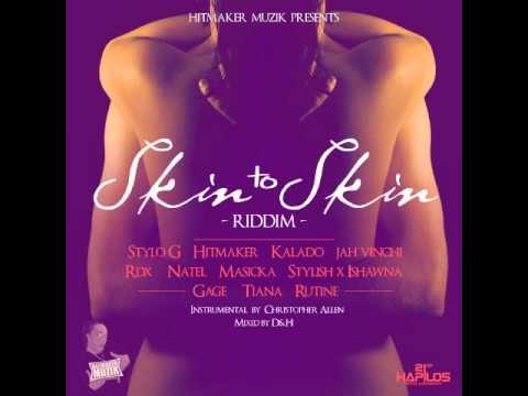 Skin To Skin Riddim/Instrumental/Version ■Hitmaker Muzik■