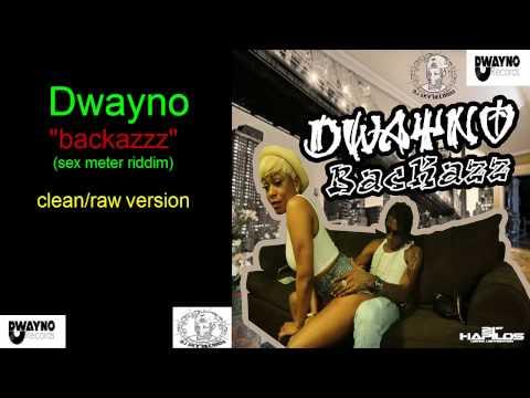 Dwayno - Nockazz (clean) sex meter riddim Aug 2014