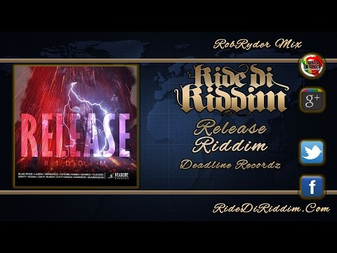 Release Riddim Riddim Mix (October 2014) Deadline Recordz
