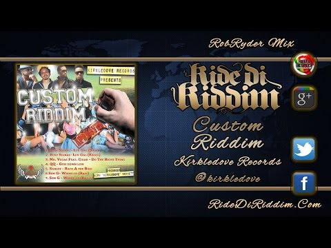 Custom Riddim Mix (November 2014) Kirkledove Records
