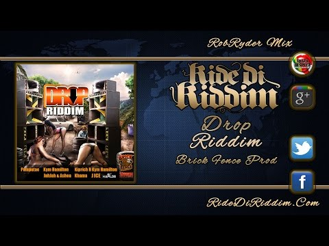 Drop Riddim Mix (November 2014) Brick Fence Productions