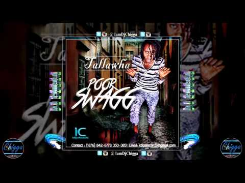 Female Vybz Kartel (Tallawha) - Poor Swagg ●Iclips Records● Dancehall 2015